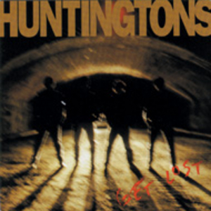 The Huntingtons - Get Lost