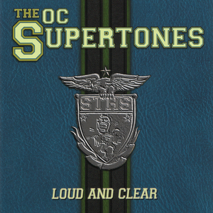The OC Supertones - Loud And Clear