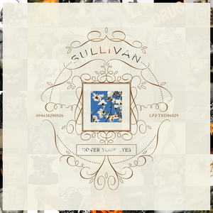 Sullivan - Cover Your Eyes