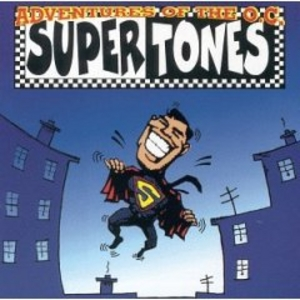 The OC Supertones - Adventures of the OC Supertones
