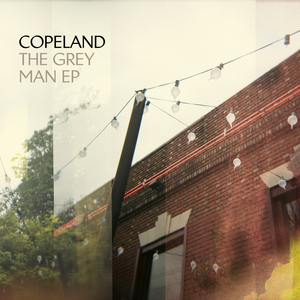 Copeland - The Grey Man EP