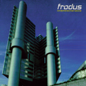 Frodus - Conglomerate International