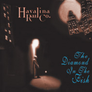 Havalina - The Diamond In The Fish