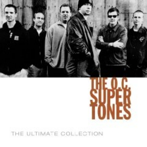 The OC Supertones - The Ultimate Collection