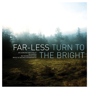 Far-Less - Turn To The Bright EP