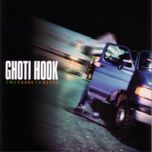 Ghoti Hook - Two Years To Never