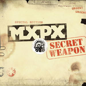 MxPx - Secret Weapon (Special Edition)