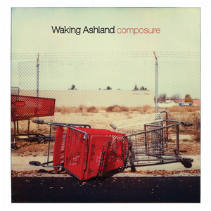 Waking Ashland - Composure