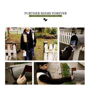 Further Seems Forever - Hope This Finds You Well