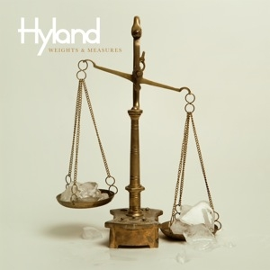 Hyland - Weights & Measures