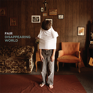 Fair - Disappearing World