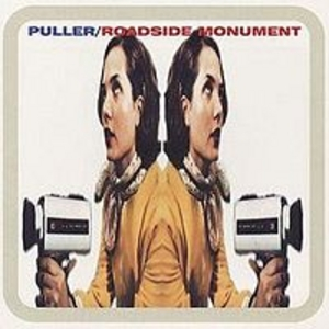 Roadside Monument - Puller/Roadside Monument Split EP