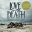 Love and Death - Between Here & Lost (Expanded Edition)
