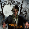 The Deadlines - The Death & Life Of