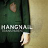 Hangnail - Transparent
