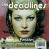 The Deadlines - Fashion Over Function