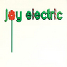 Joy Electric - Melody