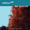 Velour100 - Fall Sounds