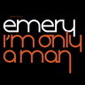 Emery - I'm Only A Man (Special Edition)