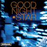 Goodnight Star - Goodnight Star